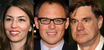 Sofia Coppola, Bill Condon, Gus Van Sant