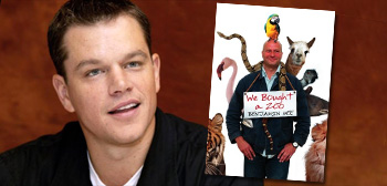 Matt Damon / We Bought a Zoo