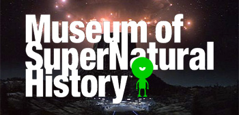 The Museum of SuperNatural History