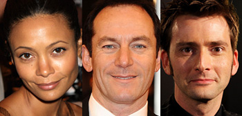 Thandie Newton, Jason Isaacs, David Tennant