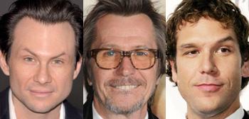 Christian Slater, Gary Oldman, Dane Cook