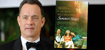 Tom Hanks / Summer Hours