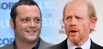 Vince Vaughn / Ron Howard
