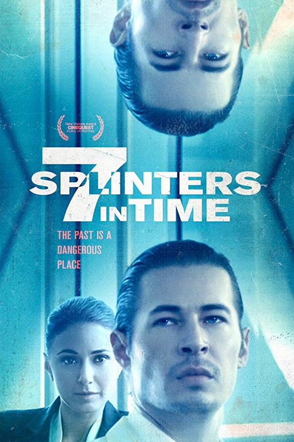 7 Splinters in Time Poster