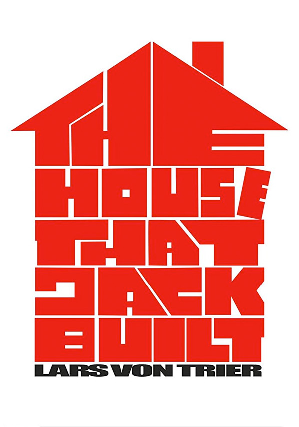 The House That Jack Built Poster