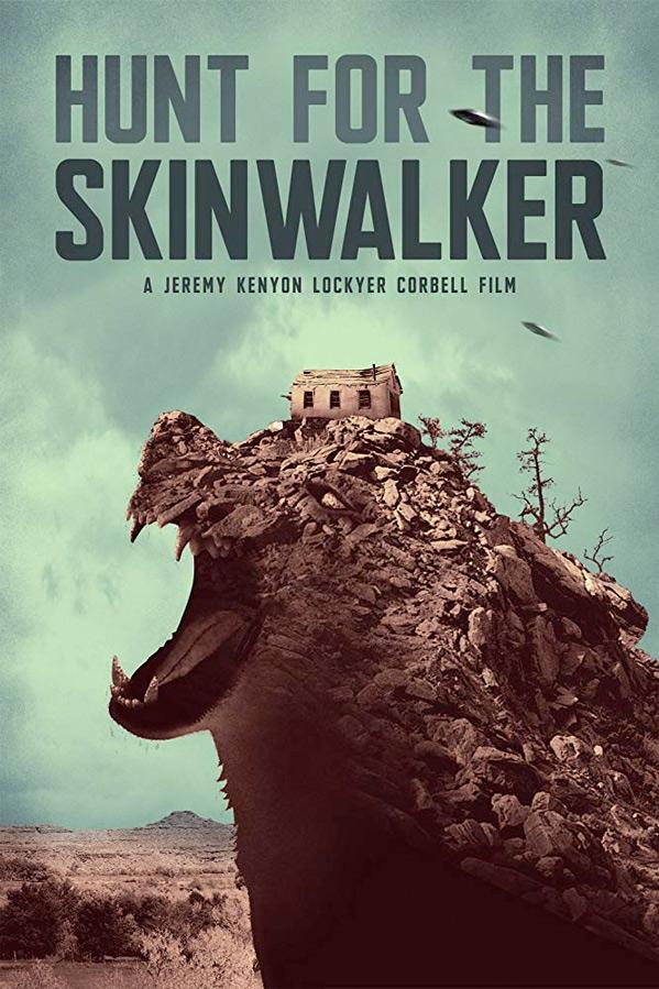 Hunt for the Skinwalker Poster
