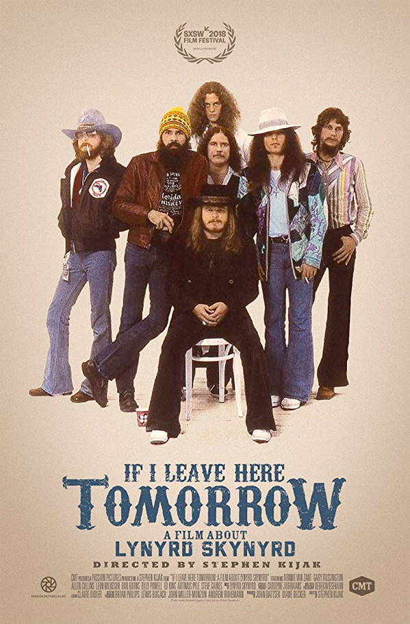 Lynyrd Skynyrd: If I Leave Here Tomorrow Poster