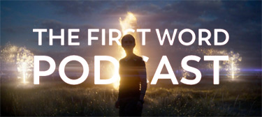 The First Word Podcast - Annihilation
