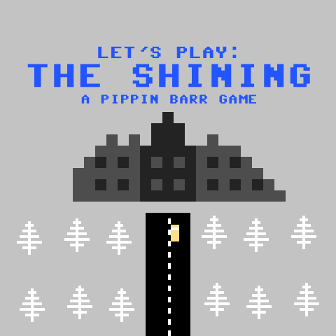 Let's Play: The Shining