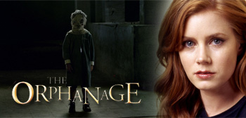 The Orphanage / Amy Adams