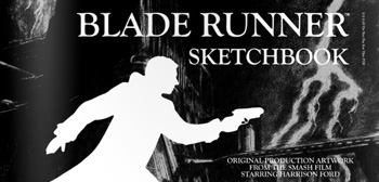 Blade Runner Sketchbook