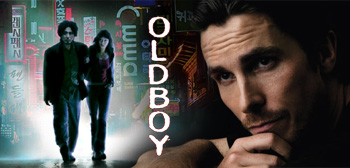 Oldboy / Christian Bale