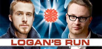 Ryan Gosling / Nicolas Winding Refn / Logan's Run