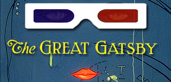 Great Gatsby in 3D