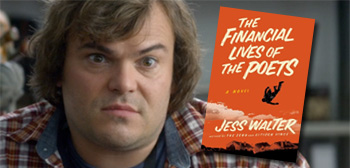 Jack Black / Financial Lives of Poets