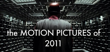 The Motion Pictures of 2011