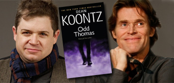 Patton Oswalt / Odd Thomas / Willem Dafoe