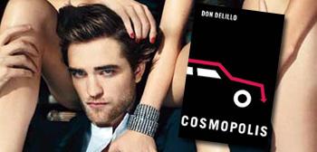 Pattinson / Cosmopolis