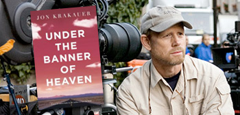 Under the Banner of Heaven / Ron Howard