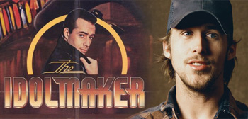 The Idolmaker / Ryan Gosling