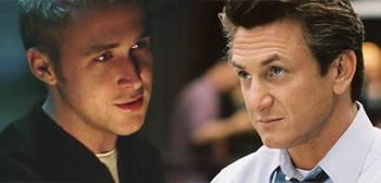 Ryan Gosling / Sean Penn
