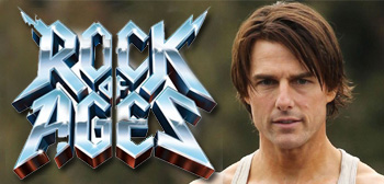 Rock of Ages / Tom Cruise