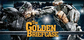 The Golden Briefcase - Real Steel