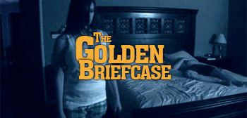 The Golden Briefcase - Paranormal Activity