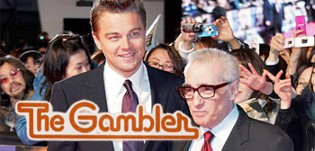 The Gambler / DiCaprio & Scorsese