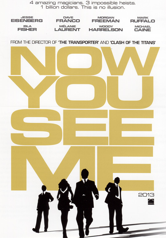 Louis Leterrier's Now You See Me Poster