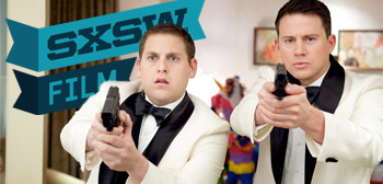 SXSW Preview - 21 Jump Street