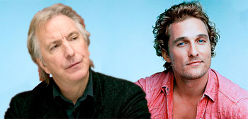 Alan Rickman / Matthew McConaughey