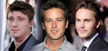 Garrett Hedlund / Armie Hammer / Taylor Kitsch