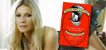Gwyneth Paltrow / Blood, Bones & Butter