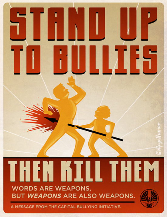 The Hunger Games Propaganda Poster - Stand Up to Bullies