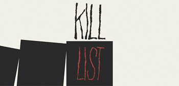 Ben Wheatley's Kill List