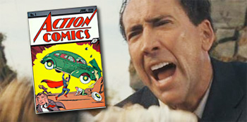 Action Comics No. 1 / Nicolas Cage