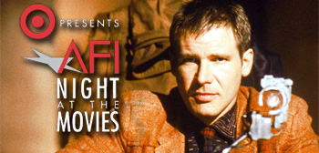 AFI Night at the Movies / Blade Runner