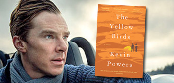 Benedict Cumberbatch / Yellow Birds