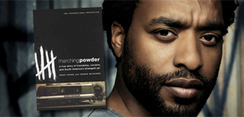 Marching Powder / Chiwetel Ejiofor