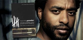 Marching Powder / Chiwetel Ejiofor