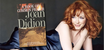 Book of Common Prayer / Christina Hendricks