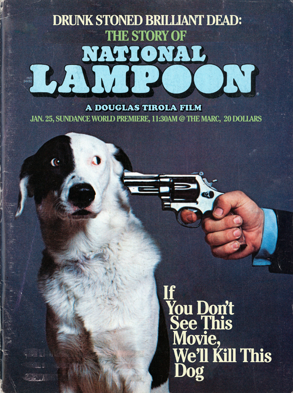 Drunk Stoned Brilliant Dead: The Story of National Lampoon
