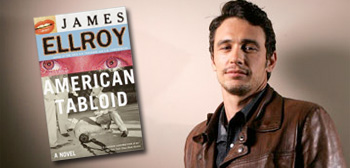 American Tabloid / James Franco