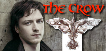 James McAvoy / The Crow