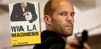 Viva La Madness / Jason Statham