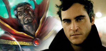 Joaquin Phoenix in Consideration to Lead Marvel's 'Doctor Strange'