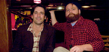 Jon Hamm and Zach Galifianakis