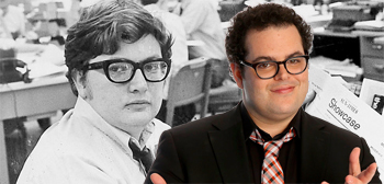 Josh Gad Maybe Playing Roger Ebert in 'Russ & Roger Go Beyond'