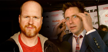 Joss Whedon / James Gunn